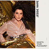 What's Your Pleasure? (Single Edit) by Jessie Ware