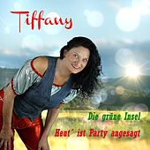 Heut ist Party angesagt by Tiffany