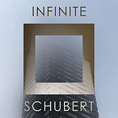 Infinite Schubert de Franz Schubert