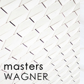 Masters - Wagner by Richard Wagner