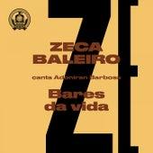 Bares da Vida (Zeca Baleiro Canta Adoniran Barbosa) de Zeca Baleiro