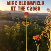At the Cross de Mike Bloomfield