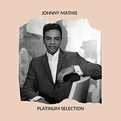 Johnny Mathis - Platinum Selection de Johnny Mathis