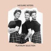 McGuire Sisters - Platinum Selection von McGuire Sisters