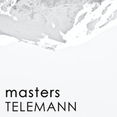 Masters: Telemann by Georg Philipp Telemann