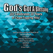 God's Got a Blessing - JDI Celebrates 20 Years of Chart-Topping Hits by Various Artists