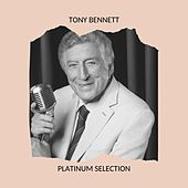 Tony Bennett - Platinum Selection di Tony Bennett