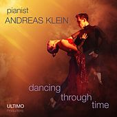Dancing Through Time by Andreas Klein