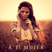 A Tí Mujer von Various Artists