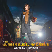 We've Got Tonight de Jürgen Drews