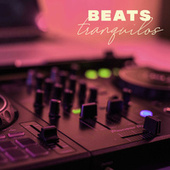 Beats Tranquilos de Various Artists