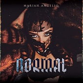 Normal by Mariah Angeliq