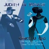 Once U Go by Judith N Benoit