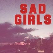 Sad Girls by Amira