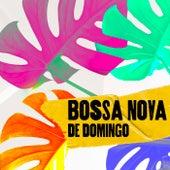 Bossa Nova de Domingo by Various Artists