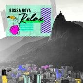 Bossa Nova Relax by Various Artists