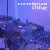 Eletrônico Relax de Various Artists