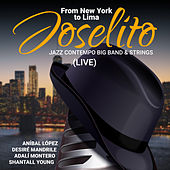Joselito: From New York to Lima (Live) by Joselito Valverde