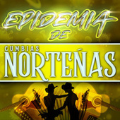 Epidemia De Cumbias Norteñas de Various Artists