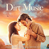 Dirt Music (Original Motion Picture Soundtrack) von Various Artists