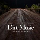 Dirt Music (Original Motion Picture Score) de Craig Armstrong