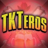 TKTeros de Various Artists