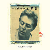 Flaming Pie by Paul McCartney