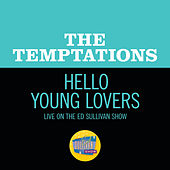 Hello Young Lovers (Live On The Ed Sullivan Show, November 19, 1967) by The Temptations