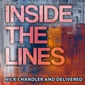 Inside the Lines von Nick Chandler and Delivered