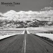 L.A. Freeway by Mountain Town