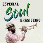 Especial Soul Brasileiro von Various Artists