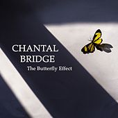 The Butterfly Effect by Chantal Bridge