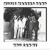 You Can Be (Bonus Disc) by Music Makers Band