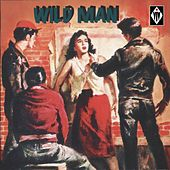 Wild Men by Various Artists