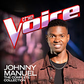 Johnny Manuel: The Complete Collection (The Voice Australia 2020) by Johnny Manuel