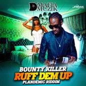 Ruff Dem Up de Bounty Killer