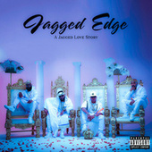 A Jagged Love Story by Jagged Edge