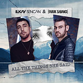 All The Things She Said by Ilkay Sencan