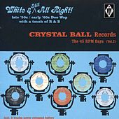 Crystal Ball Records - The 45 RPM Days, Vol. 2 de Various Artists