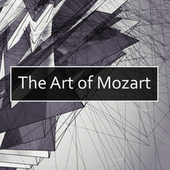 The Art of Mozart by Wolfgang Amadeus Mozart