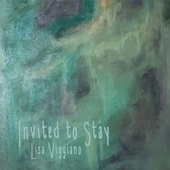 Invited to Stay by Lisa Viggiano