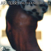 Anutha Kinda Brotha by Art Terry