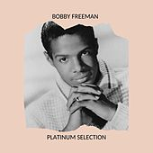 Bobby Freeman - Platinum Selection de Bobby Freeman