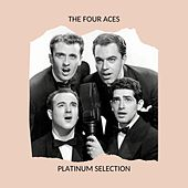 The Four Aces - Platinum Selection by Four Aces