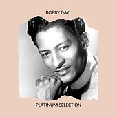 Platinum Selection by Bobby Day