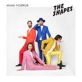 The Shapes de Miami Horror