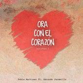 Ora Con el Corazón, Vol. 1 de Pablo Martinez
