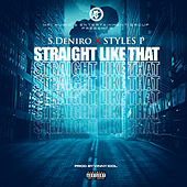 Straight Like That de S. Deniro