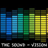 The Sound by Vision