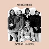 The Beach Boys - Platinum Selection de The Beach Boys